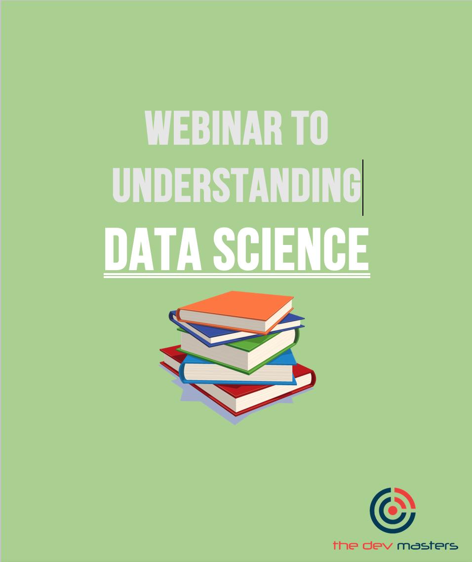 webinar to understanding data science
